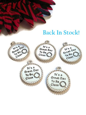 It's A Great Day To Be Clean Narcotics Anonymous Pendant Charms - Shiny Silver Finish