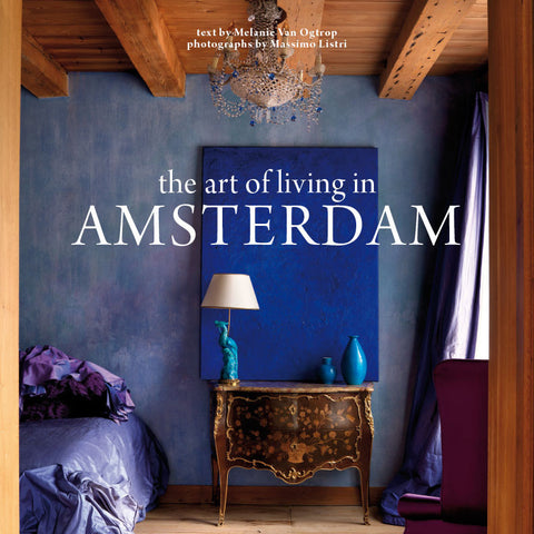 The Art of Living in Amsterdam