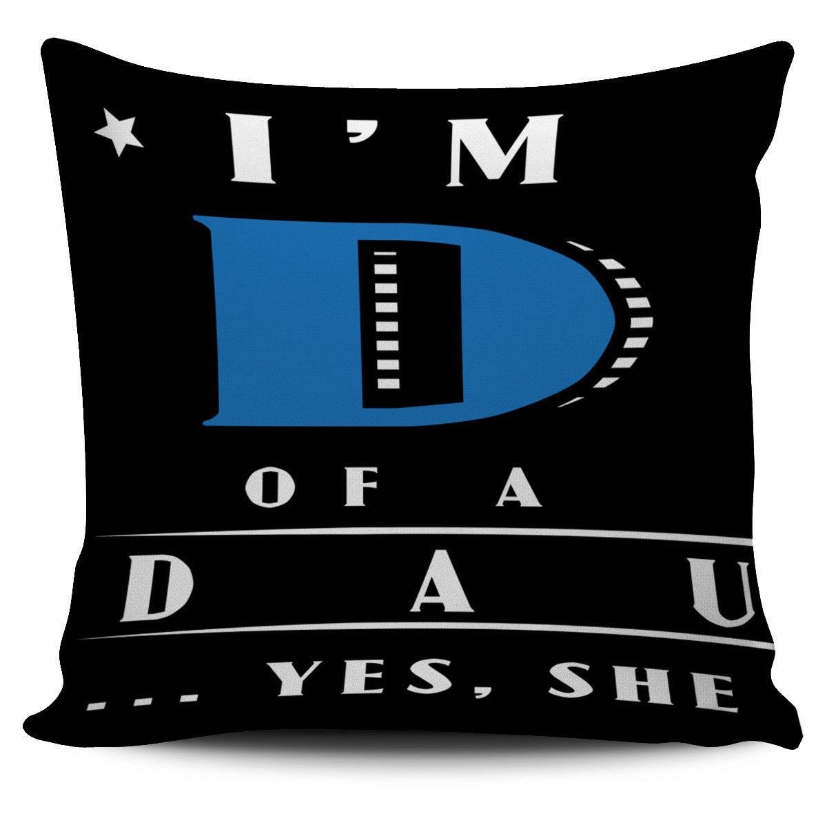 Proud Dad Awesome Daughter Pillow Covers
