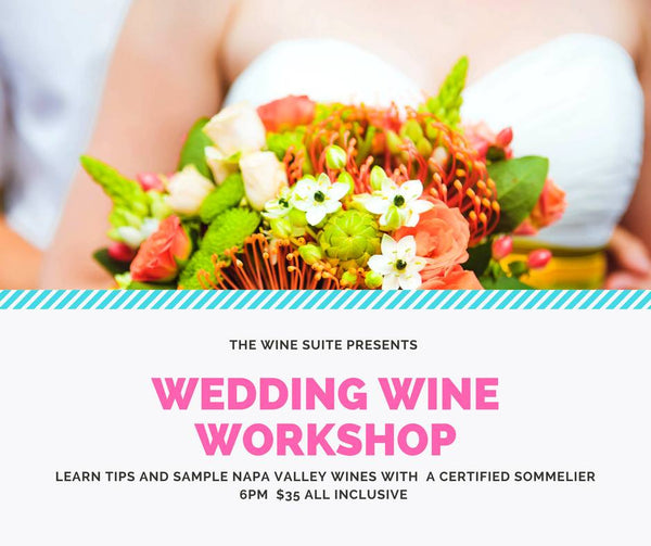 How to Select Perfect Wedding Day Wine - Virtual Workshop