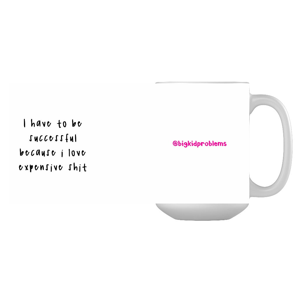 """Successful Bigkidproblems Mug"""