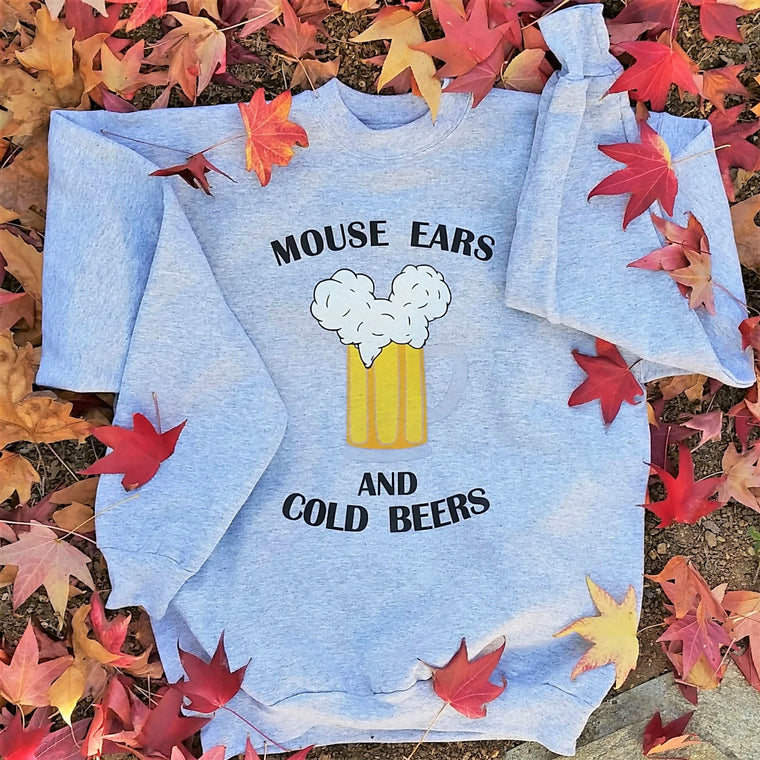 Mouse Ears and Cold Beers - Unisex Sweatshirt