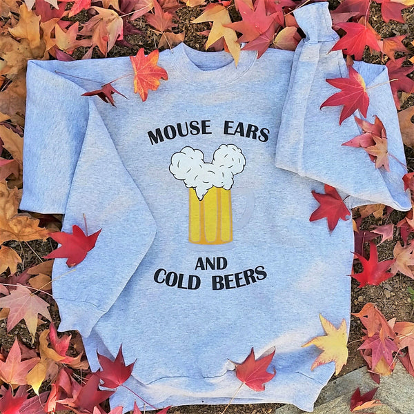 Mouse Ears and Cold Beers sweatshirt by Brand By You