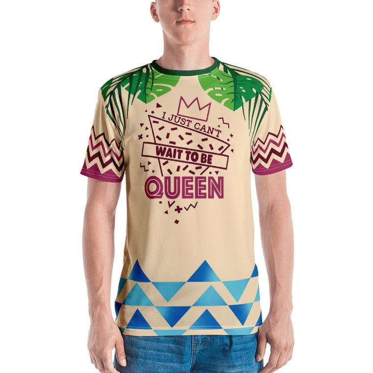 Can't Wait to be Queen - Unisex Sublimated Tee