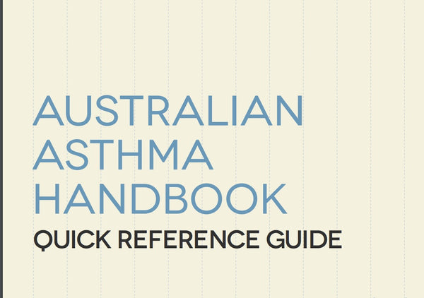 Australian Asthma Handbook Quick Reference Guide