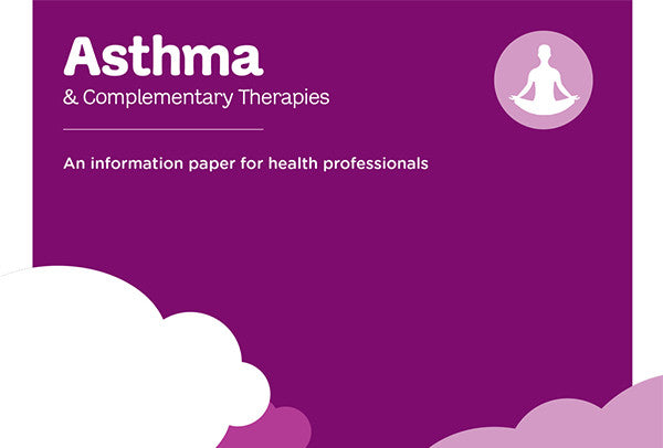 Asthma & Complementary Therapies information paper