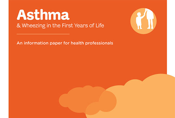 Asthma & Wheezing in the First Years of Life information paper