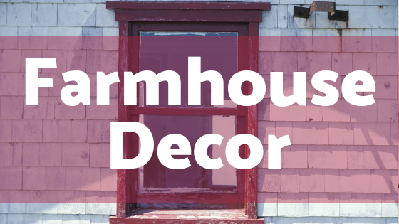 Farmhouse Décor: Comfort and Function