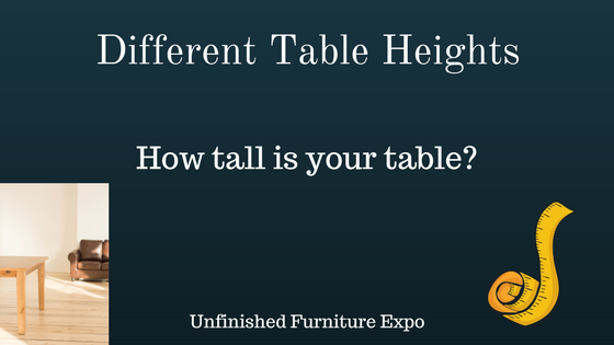 Different Table Height Options