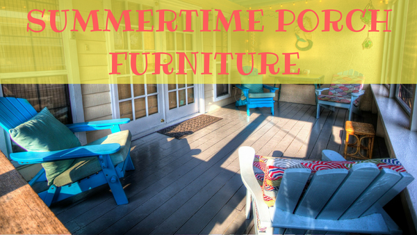 Porch Furniture for the Summer