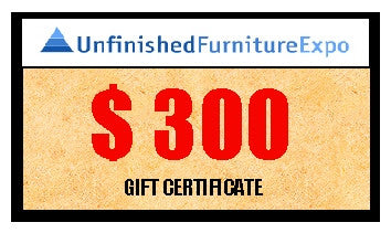 $300 Gift Certificate - UnfinishedFurnitureExpo