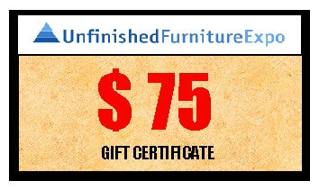 $75 Gift Certificate - UnfinishedFurnitureExpo