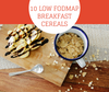 10 Low FODMAP Breakfast Cereals