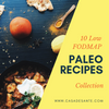 10 Paleo Low FODMAP Recipes
