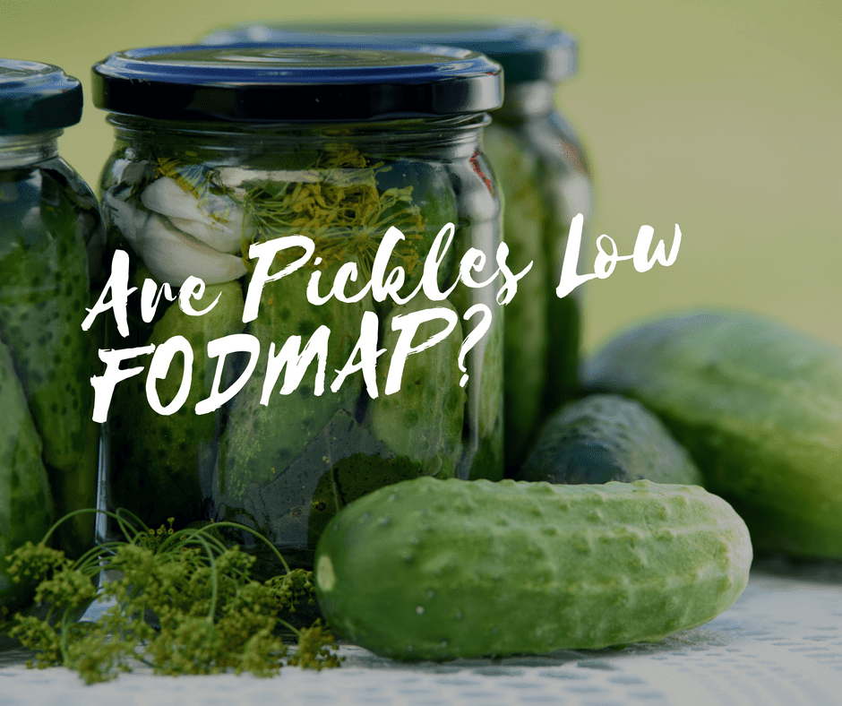Are Pickles Low FODMAP?