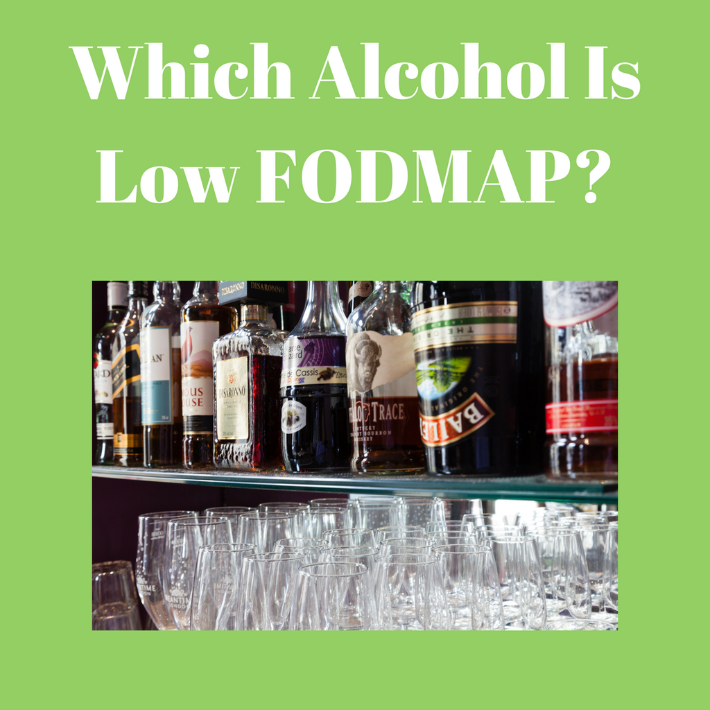 Which Alcohol Is Low FODMAP?
