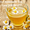 Is Chamomile Tea Low FODMAP?