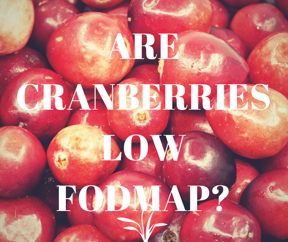 Are Cranberries Low FODMAP?