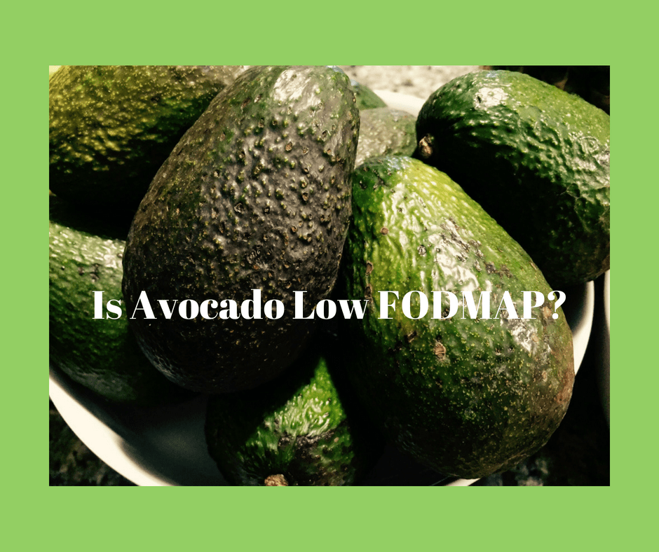 Is Avocado Low FODMAP?