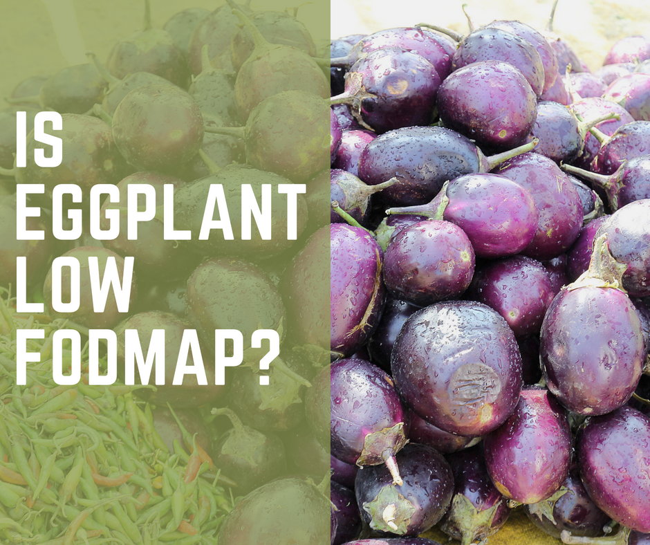 Is Eggplant Low FODMAP?