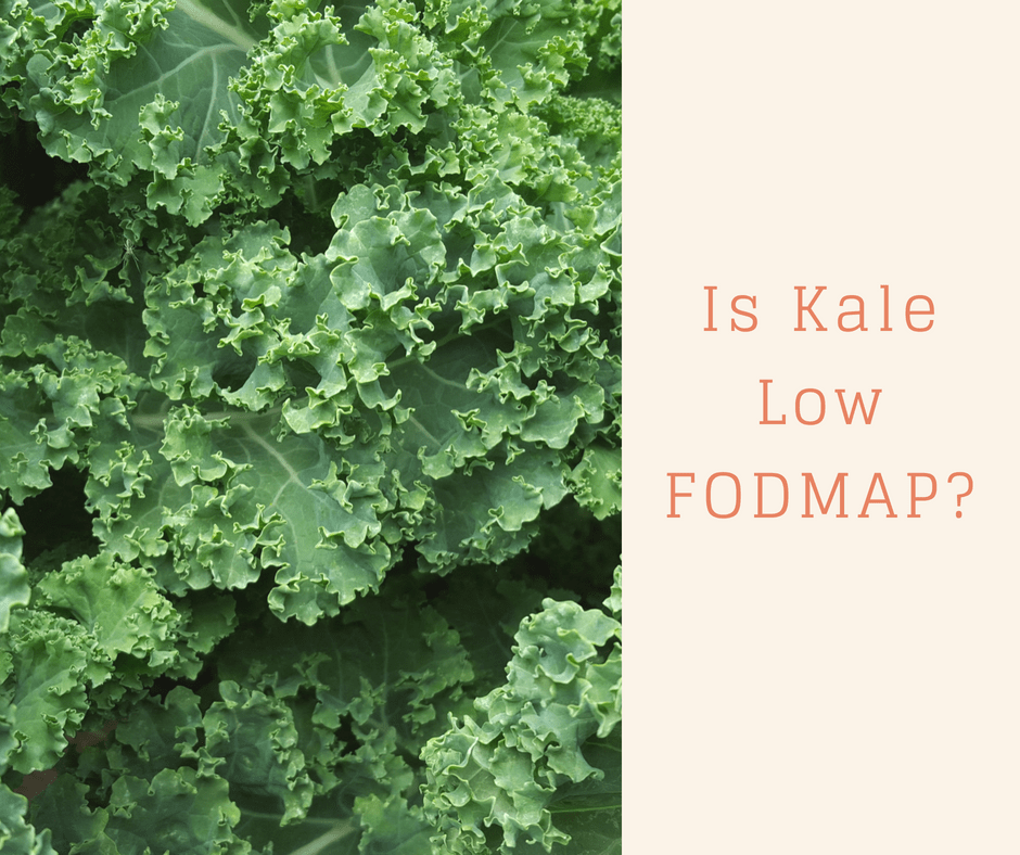 Is Kale Low FODMAP?