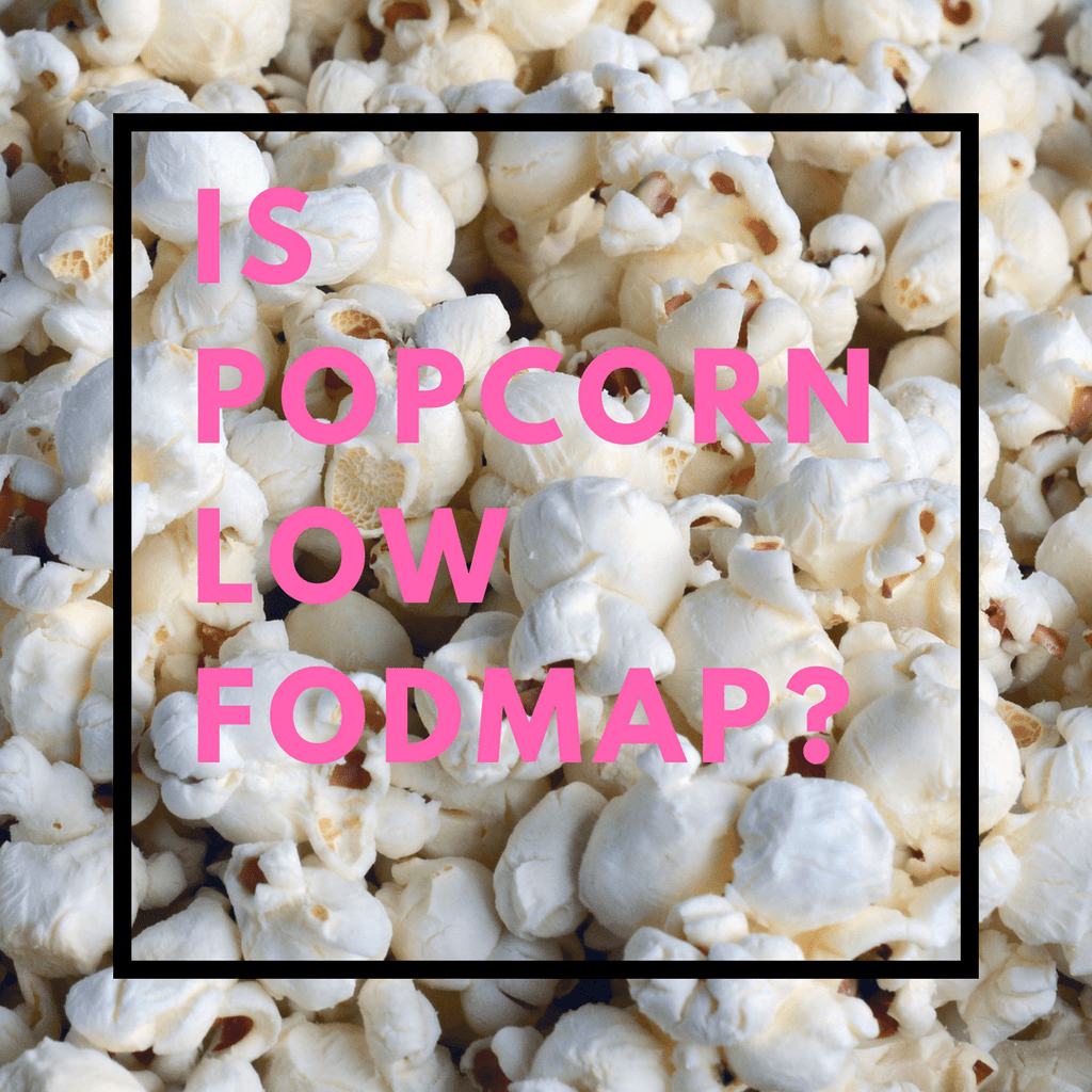 Is Popcorn Low FODMAP?