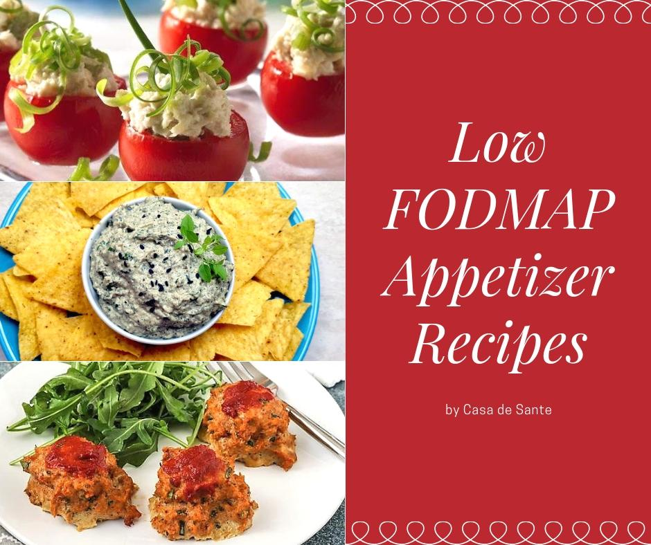 10 Low FODMAP Appetizer Recipes