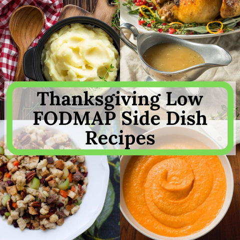 Low FODMAP Thanksgiving Side Dish Recipes