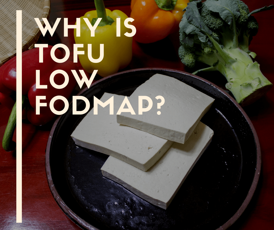 Is Tofu Low FODMAP?
