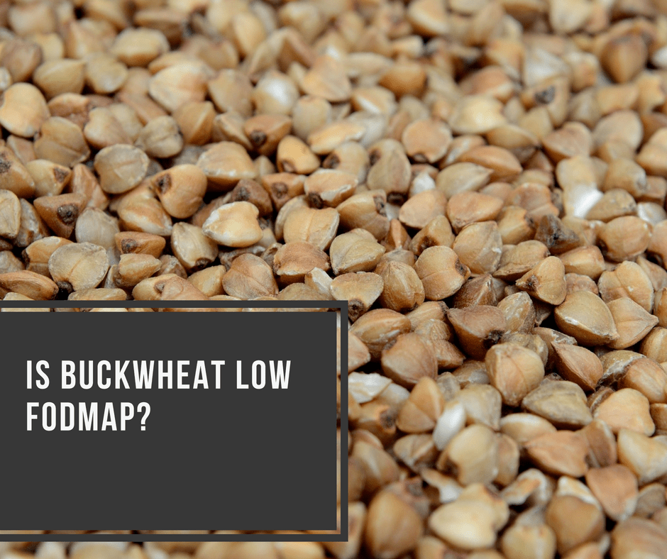 Is Buckwheat Low FODMAP?
