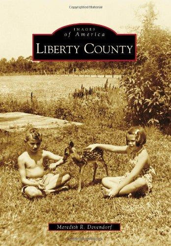 Images of America: Liberty County