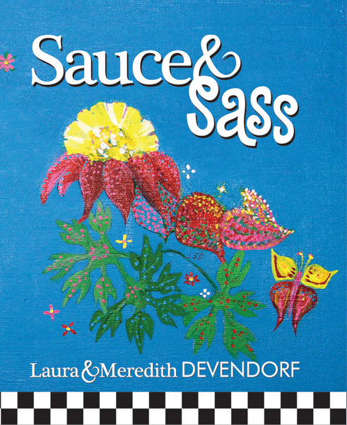 >>>Sauce and Sass Cookbook