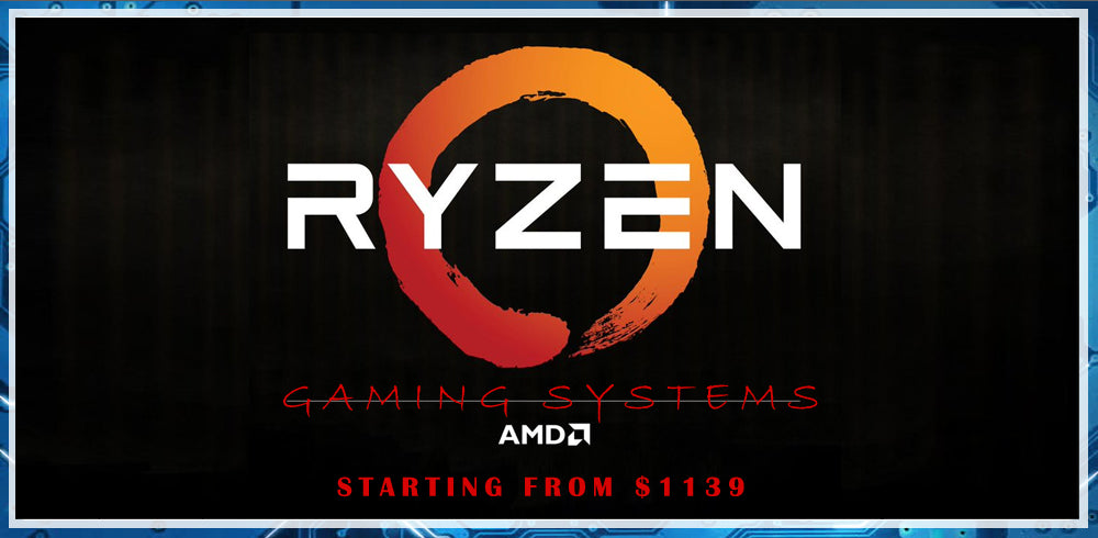 New Ryzen GAMING Comps from $1139!!