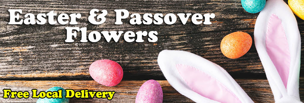 Easter Flowers & Passover Flowers