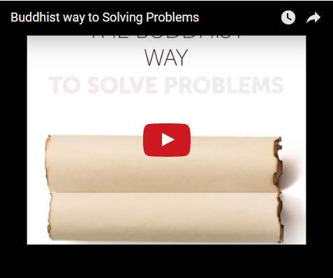The Buddhist Way of Solving Problems