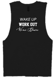 WAKE UP WORK OUT WINE DOWN