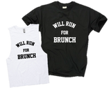 WILL RUN FOR BRUNCH
