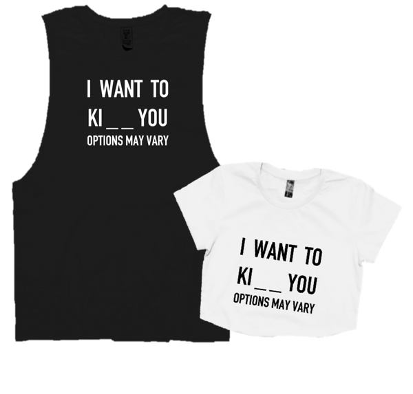 I WANT TO KI_ _ YOU
