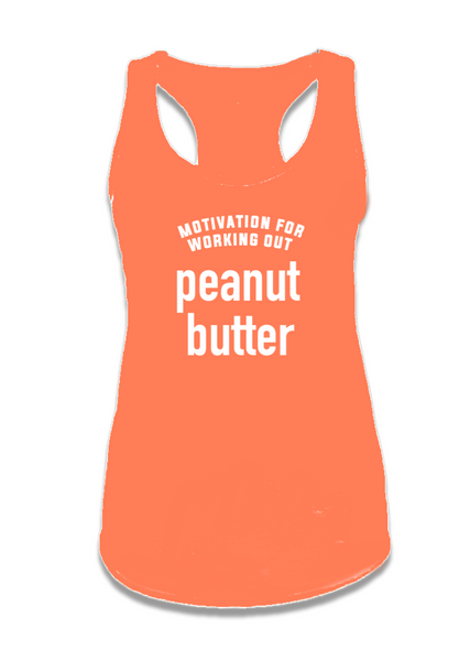 MOTIVATION FOR WORKING OUT.. PEANUT BUTTER