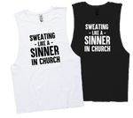 SWEATING LIKE A SINNER..