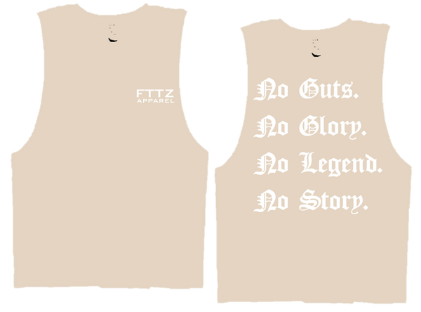 NO GUTS- NO GLORY- NO LEGEND -NO STORY
