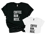 COFFEE RUN ROSE.