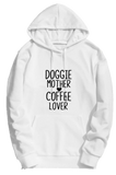 DOGGIE MOTHER COFFEE LOVER