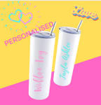 """YOUR NAME"" SKINNY TUMBLER"