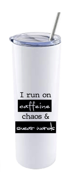 I RUN ON CAFFEINE...