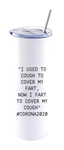 """I USED TO COUGH TO COVER A FART..."""