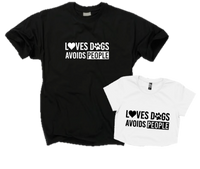 LOVES DOGS AVOIDS POEPLE