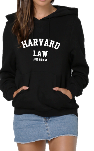 HARVARD LAW .  JUST KIDDING