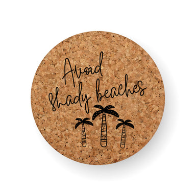 DISCONTINUED DESIGN : AVOID SHADY BEACHES COASTER