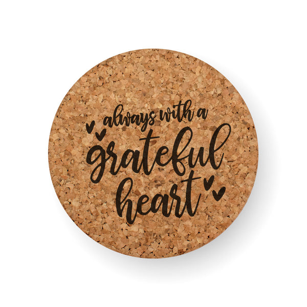 WITH A GRATEFUL HEART COASTER